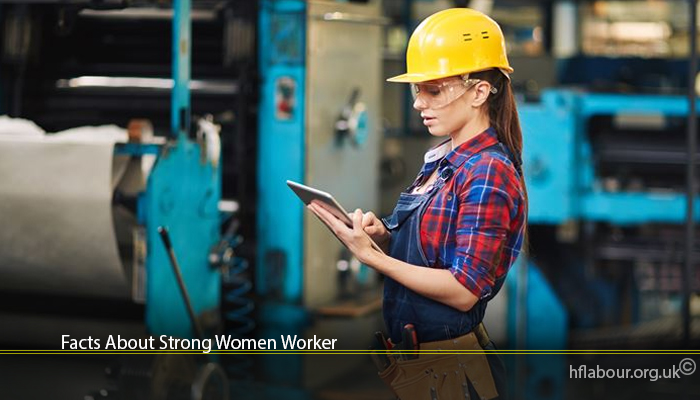 Facts About Strong Women Worker