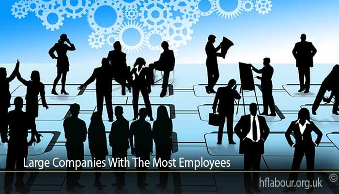 Large Companies With The Most Employees