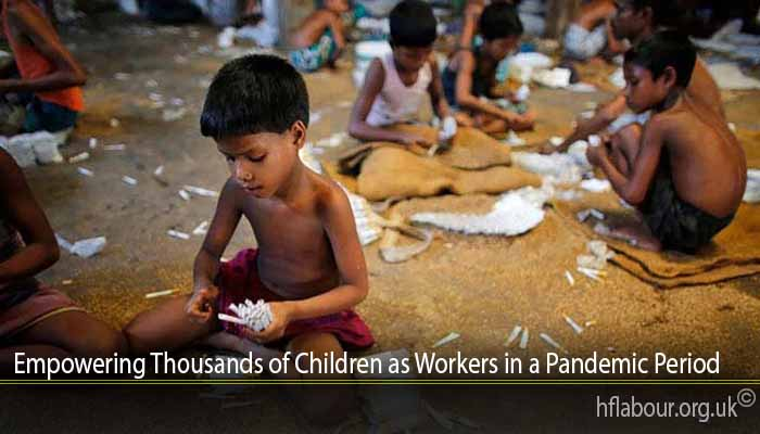 Empowering Thousands of Children as Workers in a Pandemic Period
