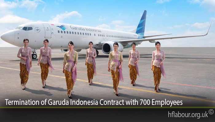 Termination of Garuda Indonesia Contract with 700 Employees