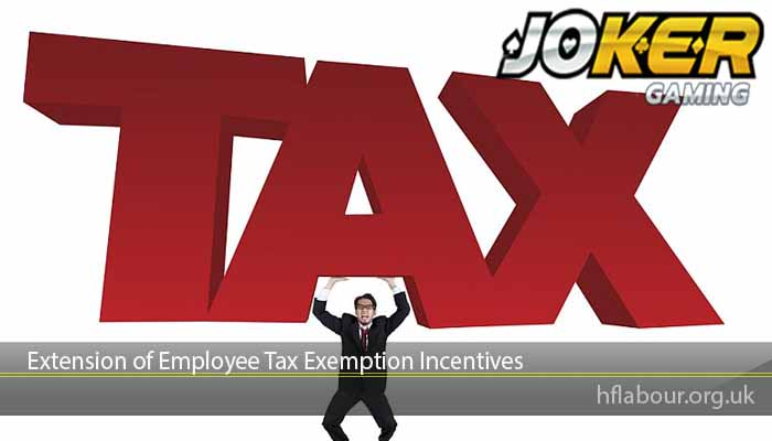 Extension of Employee Tax Exemption Incentives